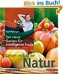 Der neue Garten f�r intelligente Faul...