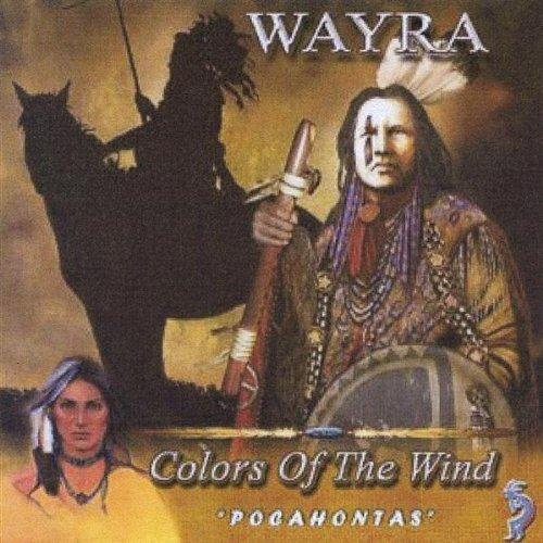 Wayra - Colors Of The Wind Pocahontas - Zortam Music