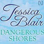 Dangerous Shores | Jessica Blair