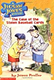 The Case of the Stolen Baseball Cards (Jigsaw Jones Mystery, No. 5) (0439080835) by James Preller
