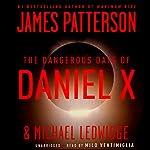 The Dangerous Days of Daniel X | James Patterson