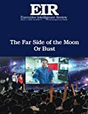 img - for Far Side of the Moon: Executive Intelligence Review; Volume 43, Issue 11 book / textbook / text book