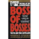 Boss of Bosses: The FBI and Paul Castellano ~ Joseph F. O'Brien
