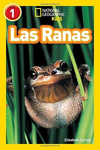 las-ranas-libros-de-national-geographic-para-ninos-nivel-1-national-geographic-kids-readers-level-1