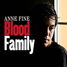 Blood Family Audiobook by Anne Fine Narrated by Jack Hawkins