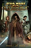 img - for Star Wars: The Old Republic Volume 2-Threat of Peace (Star Wars: The Old Republic (Quality Paper)) book / textbook / text book