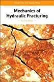 Mechanics of Hydraulic Fracturing, Second Edition