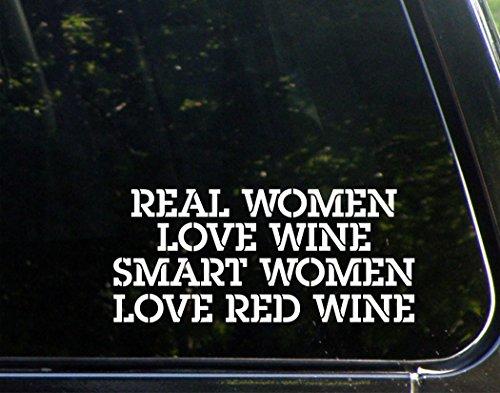 Real Women Love WINE Smart Women Love RED WINE - 8-1/2