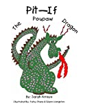 img - for Pit-If The Poupaw Dragon book / textbook / text book