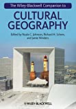 img - for The Wiley-Blackwell Companion to Cultural Geography book / textbook / text book