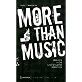 "More than Music: Einblicke in die Jugendkultur Hardcorevon ""Marc Calmbach"""