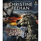 Dark Carousel: A Carpathian Novel, Book 30 Audiobook by Christine Feehan Narrated by Jim Frangione
