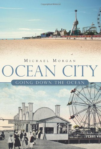 Ocean City:: Going Down the Ocean