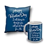 Happy Valentine's Day I Will Always Be There Cushion Cover And Coffee Mug Combo