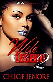 Wife of a Legend 2