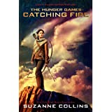 Catching Fire (The Second Book of the Hunger Games) ~ Suzanne Collins