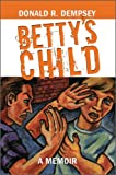 img - for Betty's Child book / textbook / text book