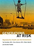 img - for Generations at Risk: Reproductive Health and the Environment by Ted Schettler (1999-06-25) book / textbook / text book