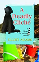 A Deadly Cliche (Books by the Bay Mysteries)