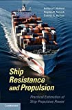img - for Ship Resistance and Propulsion: Practical Estimation of Propulsive Power book / textbook / text book