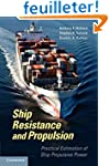 Ship Resistance and Propulsion: Pract...