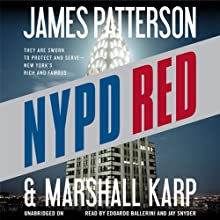 NYPD Red (       UNABRIDGED) by James Patterson, Marshall Karp Narrated by Edoardo Ballerini, Jay Snyder