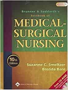 smeltzer brunner and suddarths textboo Brunner and suddarth's textbook of medical surgical nursing: in one volume (brunner & suddarth's textbook of medical-surgical nursing) suzanne c smeltzer/brenda g bare/janice l hinkle/kerry h cheever.