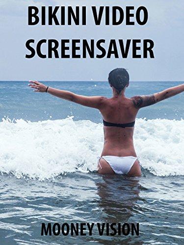 Bikini Video Screensaver