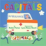 The Case of the Incapacitated Capitals (0823429148) by Pulver, Robin