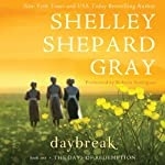 Daybreak: The Day of Reckoning Series, Book 1 (       UNABRIDGED) by Shelley Shepard Gray Narrated by Robynn Rodriguez