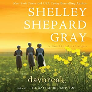 Daybreak: The Day of Reckoning Series, Book 1 | [Shelley Shepard Gray]