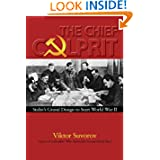The Chief Culprit: Stalin's Grand Design to Start World War II