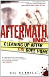img - for Aftermath, Inc.: Cleaning Up After CSI Goes Home book / textbook / text book