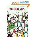 What She Saw...: A Novel