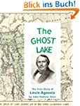 The Ghost Lake -- The True Story of L...