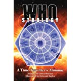 Whostrology: a Time Traveller's Almanacby Michael M Gilroy-Sinclair