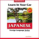 Learn in Your Car: Japanese, Level 2  by Henry N. Raymond Narrated by uncredited