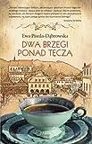 img - for Dwa Brzegi Ponad Tecza (Polska wersja jezykowa) book / textbook / text book