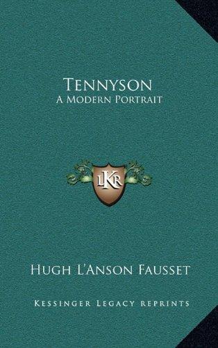 Tennyson: A Modern Portrait