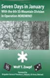 img - for Seven Days in January: With the 6th SS-Mountain Division in Operation NORDWIND book / textbook / text book