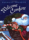 Welcome Comfort (0399231692) by Polacco, Patricia