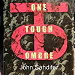 One Tough Ombre | John Sandifer