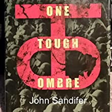 One Tough Ombre Audiobook by John Sandifer Narrated by John Sandifer