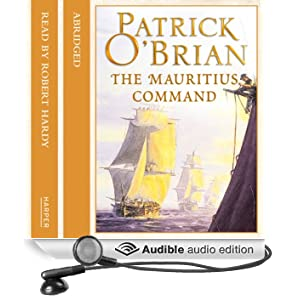 The Mauritius Command: Aubrey-Maturin, Book 4