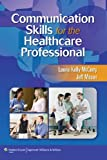 img - for McCorry: Communications Skills for Health Care & Stedmans Medical Dictionary for Health Professions and Nursing Illustrated, Custom Edition Package book / textbook / text book