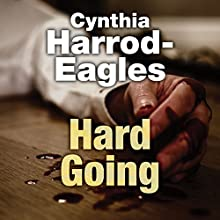 Hard Going Audiobook by Cynthia Harrod-Eagles Narrated by Terry Wale