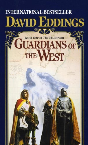 Guardians of the West (The Malloreon, Book 1), DAVID EDDINGS