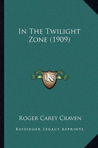 In the Twilight Zone (1909)