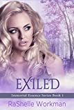 EXILED (Immortal Essence Series Book 1)