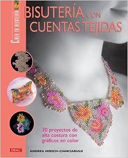 tejidas/ Knit Beads Jewelry: 30 proyectos de alta costura con graficos